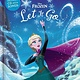 Disney Press Disney Frozen Soundtrack Series: Let It Go