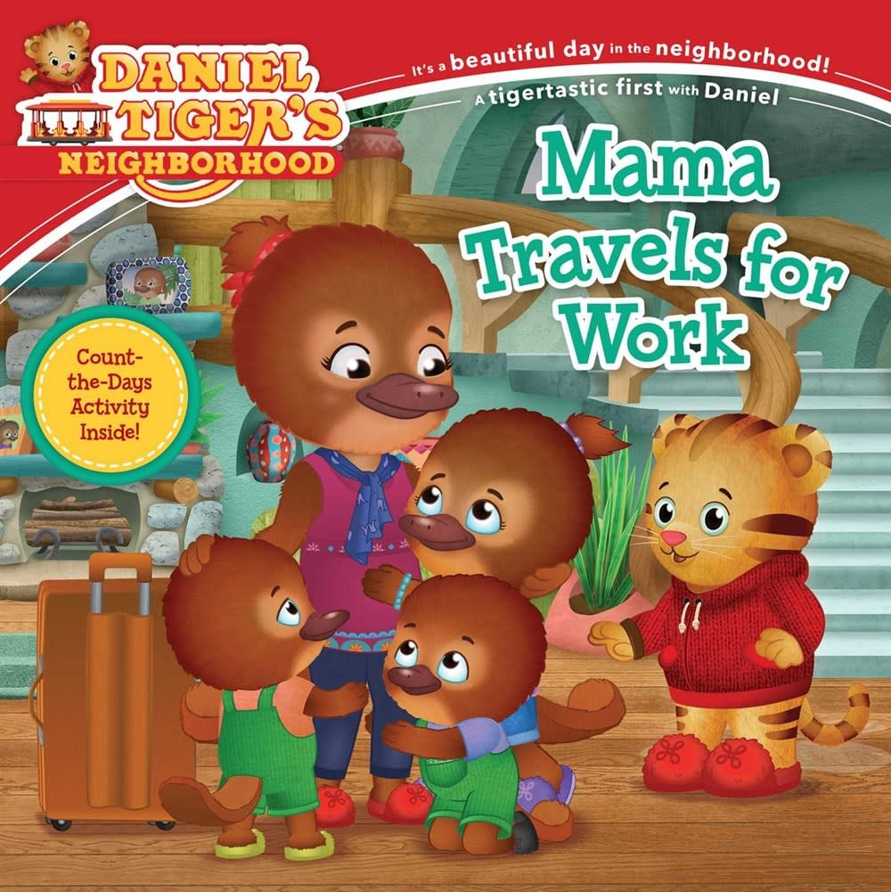 Simon Spotlight Daniel Tiger: Mama Travels for Work