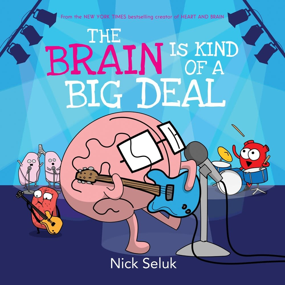 Orchard Books The Brain is Kind of a Big Deal
