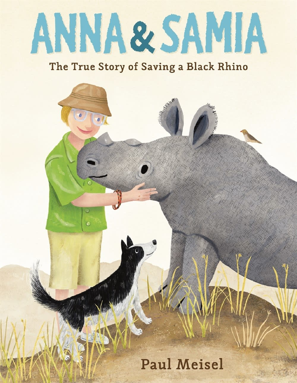 Farrar, Straus and Giroux (BYR) Anna & Samia: The True Story of Saving a Black Rhino