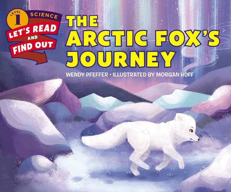 HarperCollins Let's Read and Find Out Science: Arctic Fox's Journey
