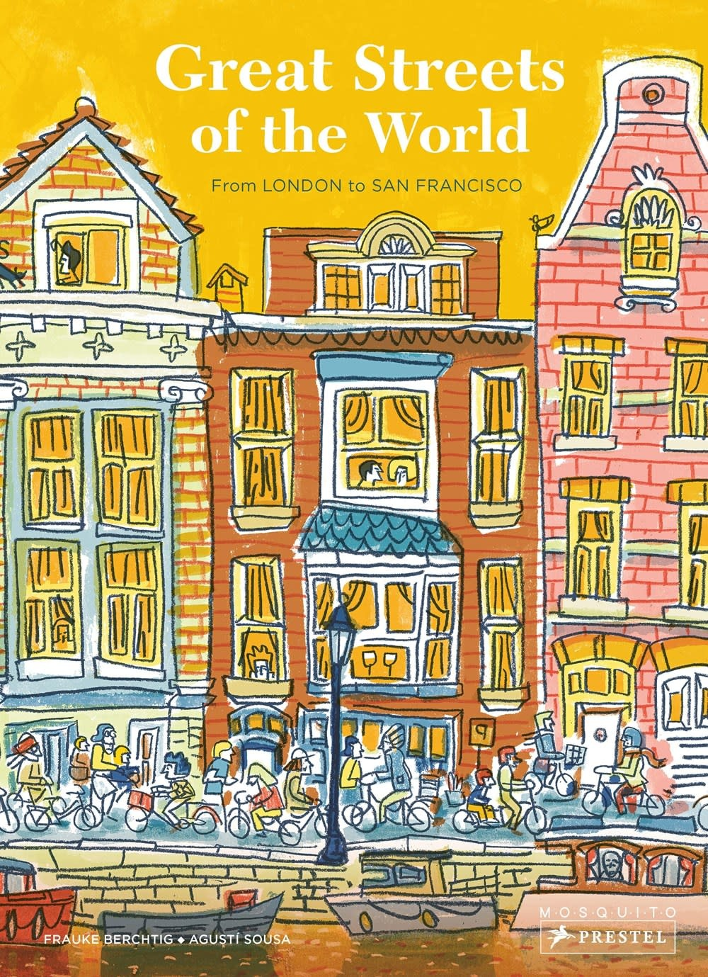 Prestel Junior Great Streets of the World: From London to San Francisco