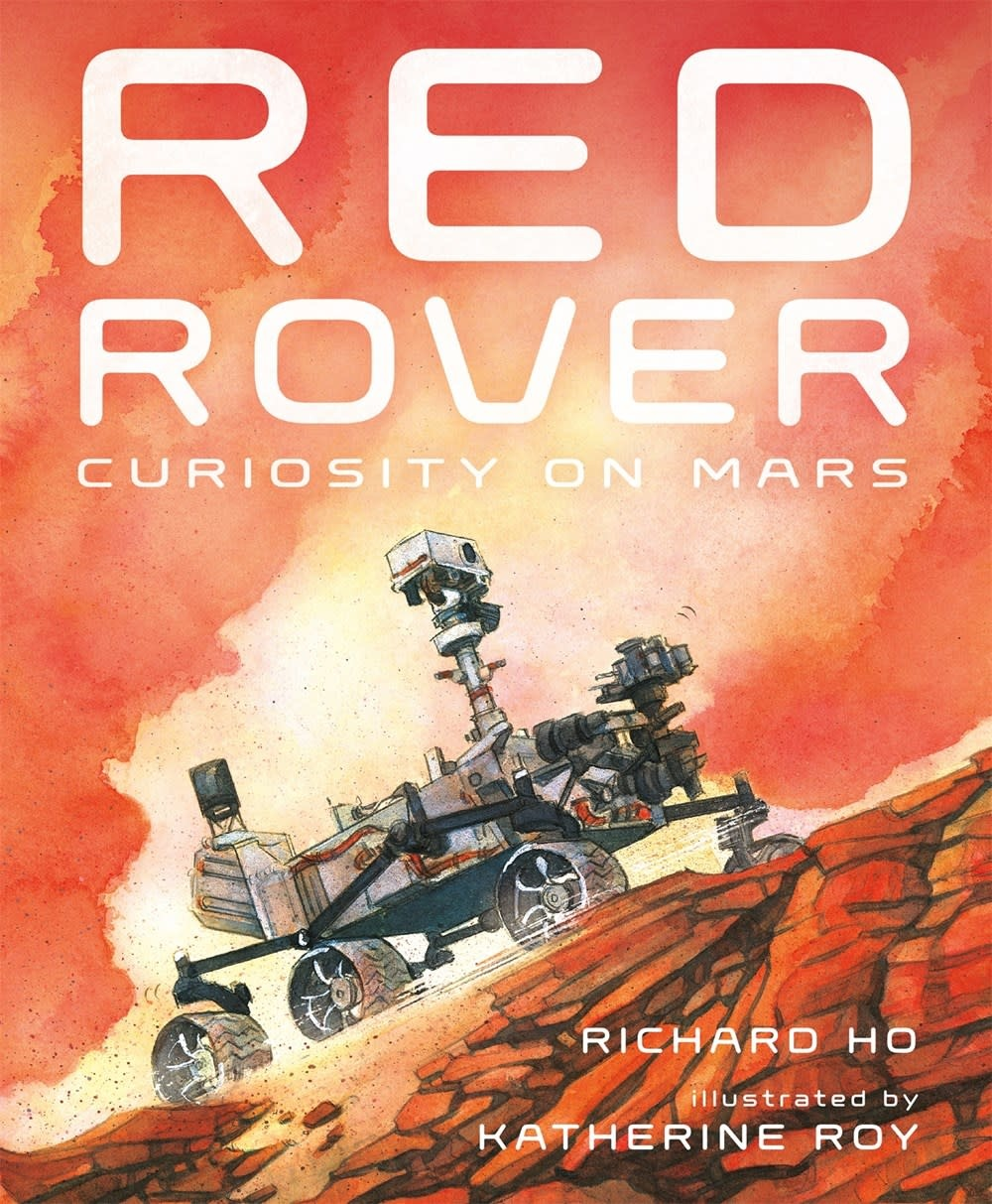 Roaring Brook Press Red Rover: Curiosity on Mars