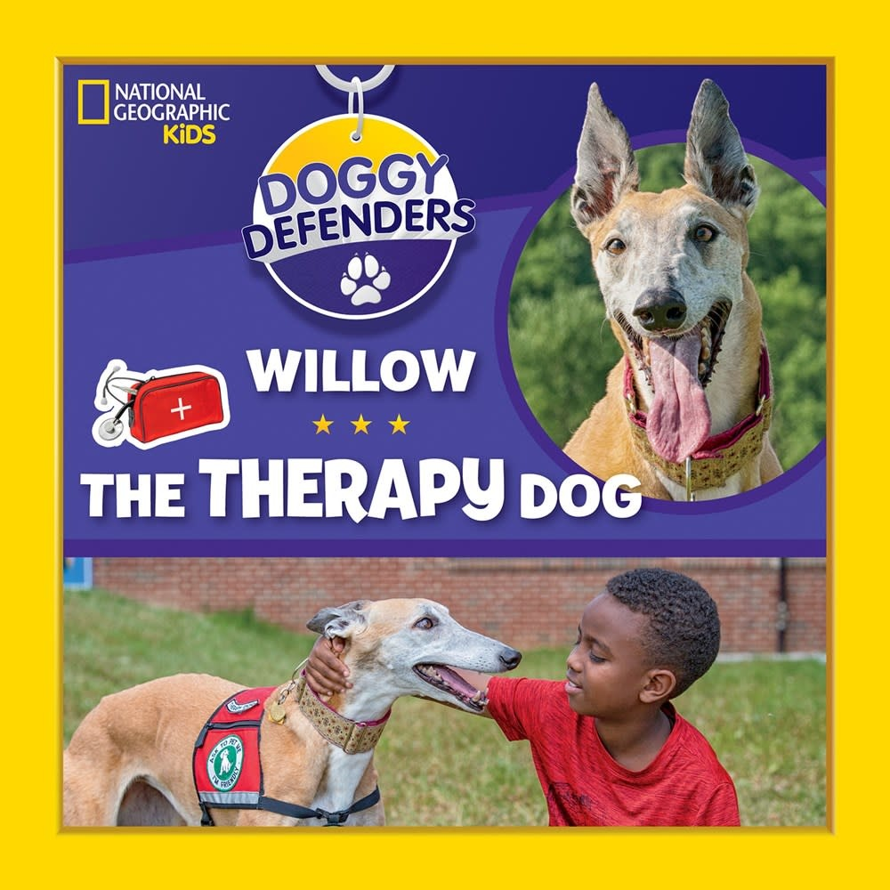 National Geographic Children's Books Doggy Defenders: Willow the Therapy Dog