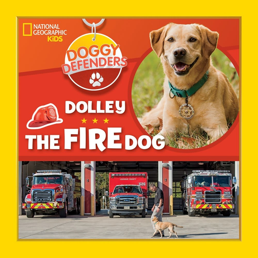 National Geographic Children's Books Doggy Defenders: Dolley the Fire Dog