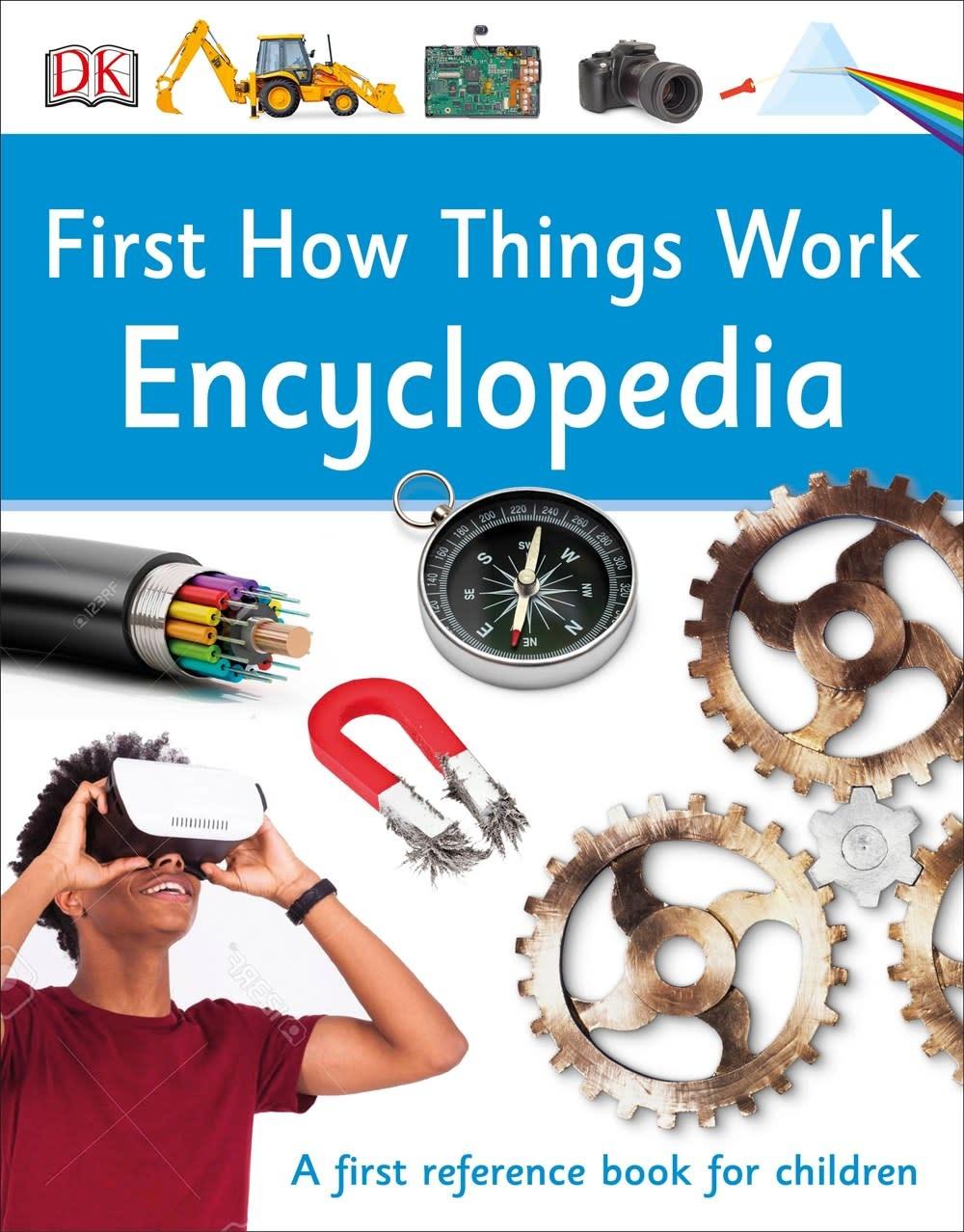 DK Children DK First How Things Work Encyclopedia