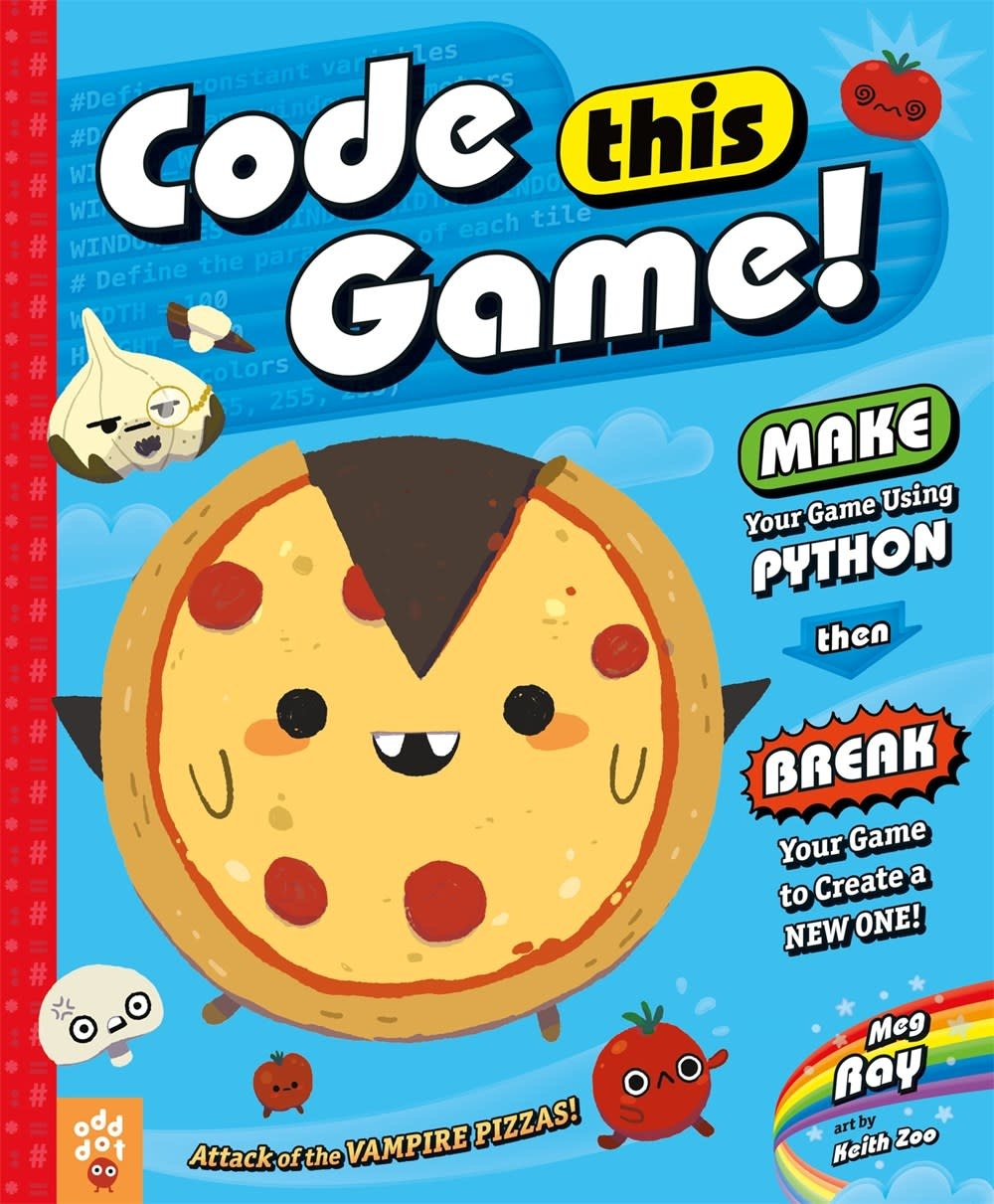 Odd Dot Code This Game!: Make Your Game Using Python...