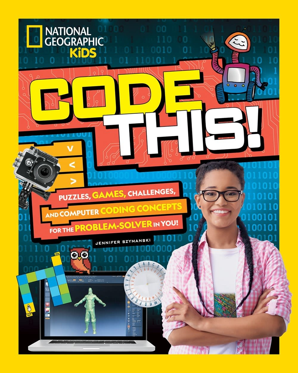 National Geographic Children's Books Nat Geo: Code This! Puzzles, Games, and Computer Coding...