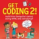 Candlewick Get Coding 2! Build Five Computer Games Using HTML and JavaScript