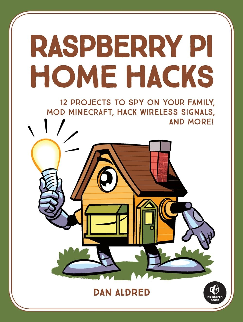 No Starch Press 12 Raspberry Pi Hacking Projects