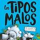 Scholastic en Espanol The Bad Guys 04 / Los tipos malos en el ataque de los zombigatitos (Spanish)