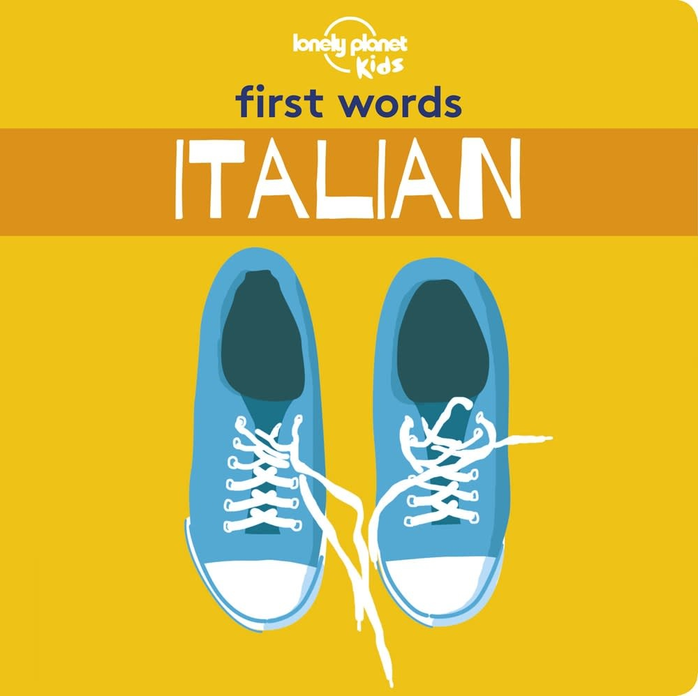 Lonely Planet Kids Lonely Planet First Words: Italian