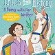 Simon Spotlight Tales from History: A Pony with Her Writer (Margarite Henry and Misty)