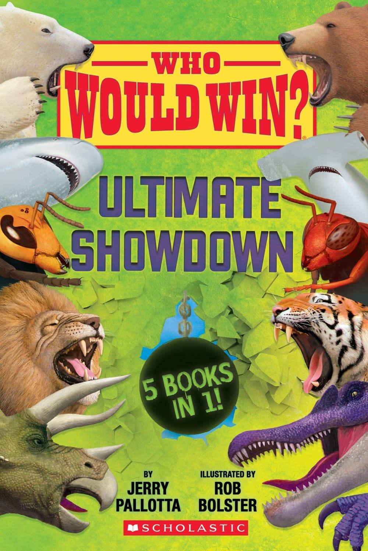 Scholastic Inc. Who Would Win?: Ultimate Showdown