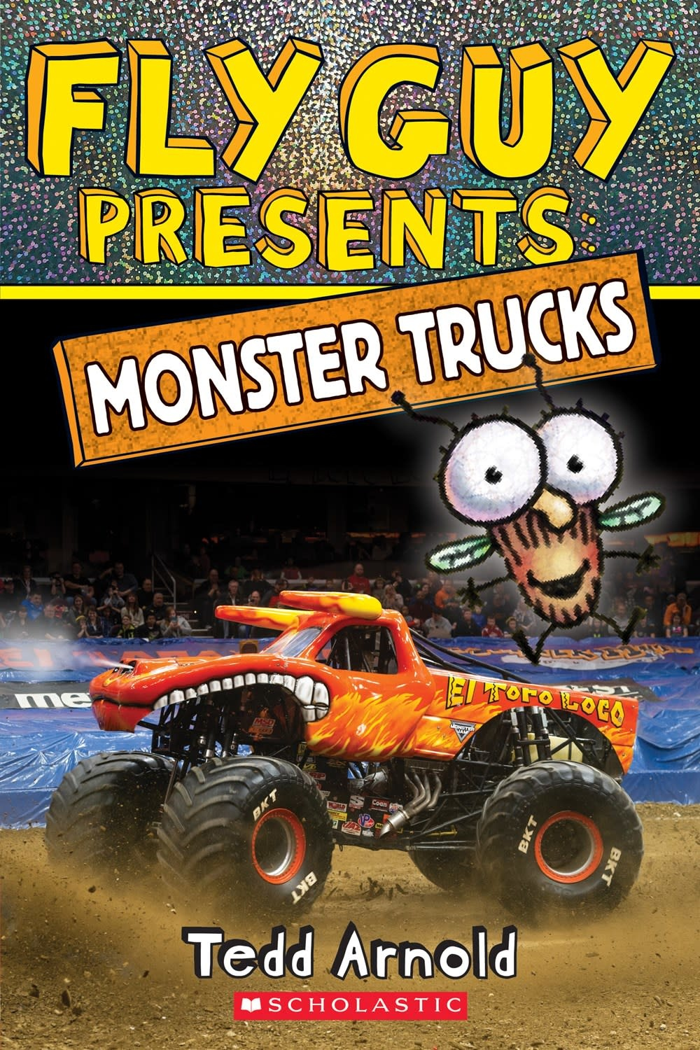 Scholastic Inc. Fly Guy Presents: Monster Trucks (Scholastic, Lvl 2)