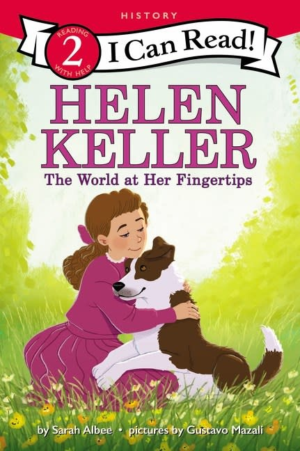 HarperCollins Helen Keller: The World at Her Fingertips (I Can Read, Lvl 1)
