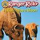 HarperCollins Ranger Rick: I Wish I Was a Bison