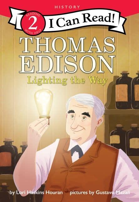 HarperCollins Thomas Edison: Lighting the Way (I Can Read, Lvl 2)