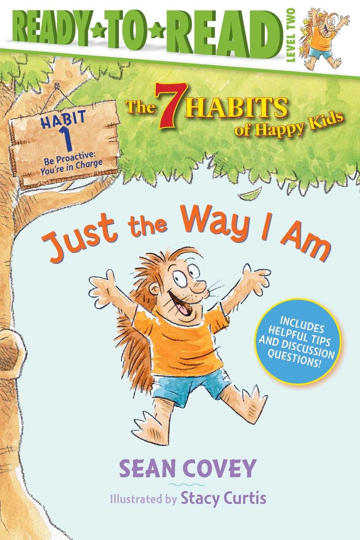 Simon Spotlight Habits: Just the Way I Am (Ready-to-Read, Lvl 2)