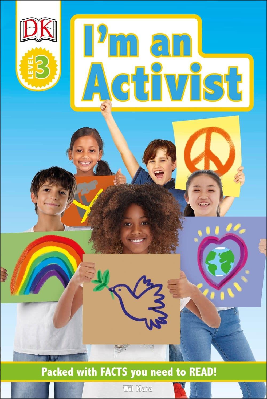DK Children I'm an Activist (DK Reader, Lvl 3)