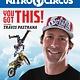 Ripley Publishing Nitro Circus: You Got This (Ripley: Lvl 3)