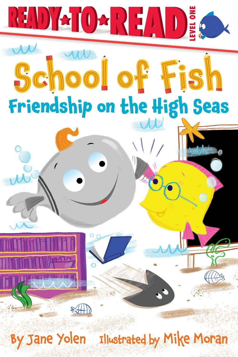 Simon Spotlight School of Fish: Friendship on the High Seas (Ready-to-Read, Lvl 2)