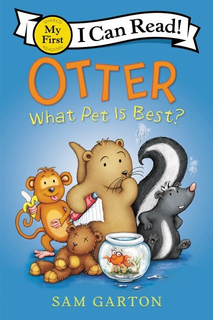 Balzer + Bray Otter: What Pet Is Best? (I Can Read, Lvl Pre-1)