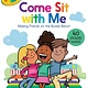 Simon Spotlight Crayola: Come Sit with Me (Ready-to-Read, Lvl 2)