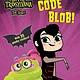 Simon Spotlight Hotel Transylvania: Code Blob! (Ready-to-Read, Lvl 2)