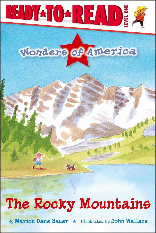 Simon Spotlight Wonders of America: The Rocky Mountains (Ready-to-Read, Lvl 2)