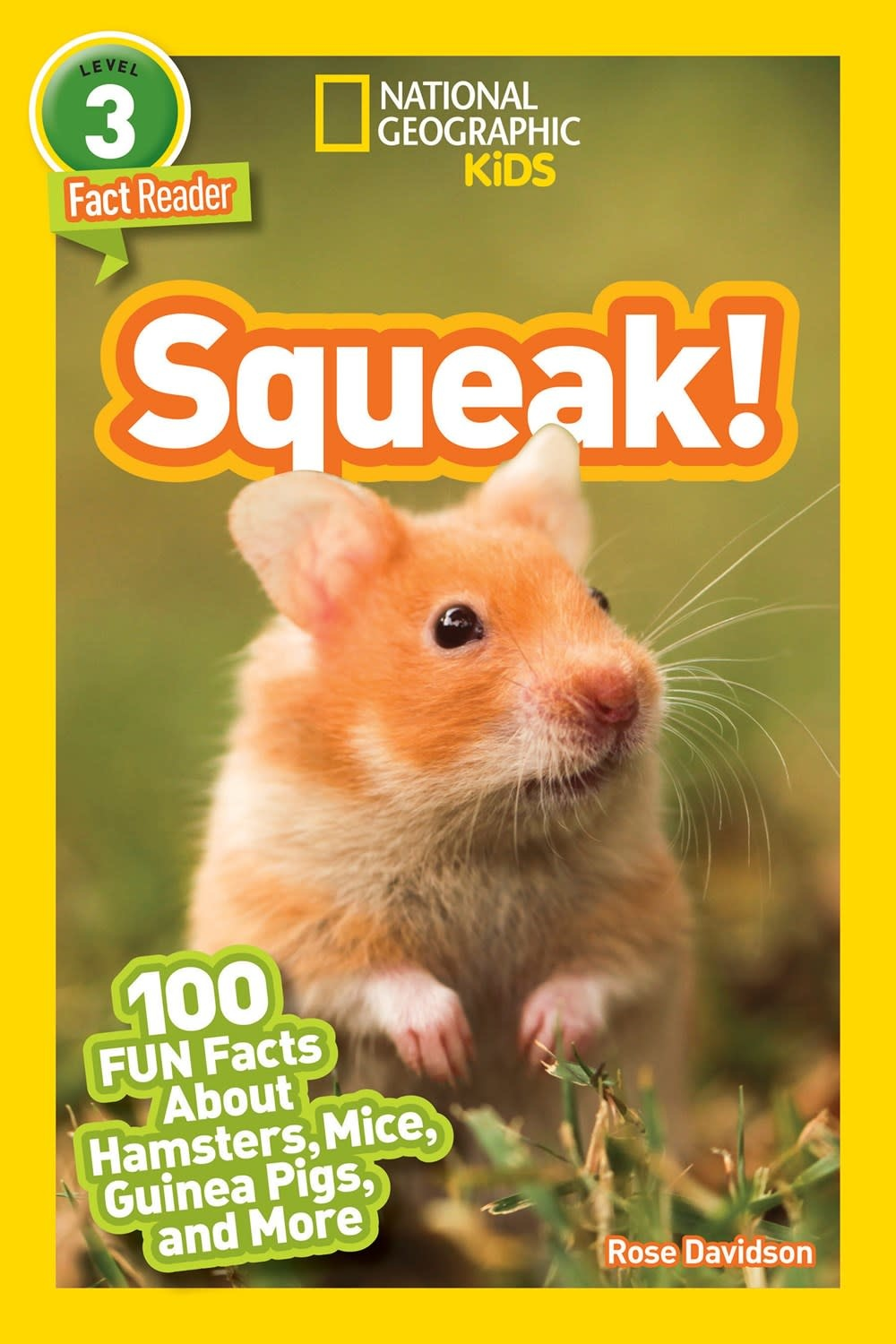 National Geographic Children's Books Squeak! (Nat Geo Reader, Lvl 3)