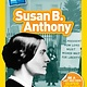 National Geographic Children's Books Susan B. Anthony (Nat Geo Reader, Lvl 1)