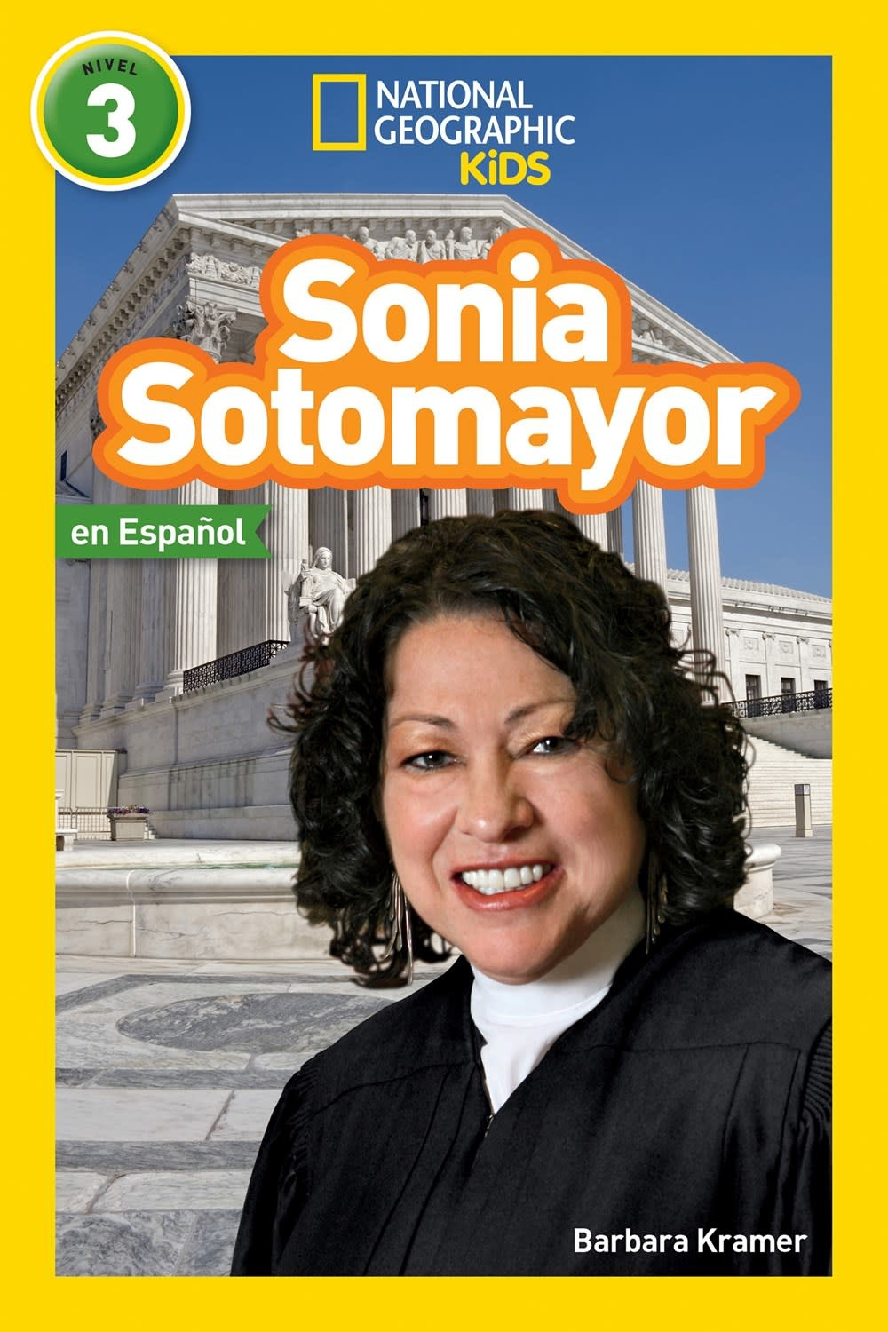 National Geographic Children's Books Sonia Sotomayor (Nat Geo, Spanish, Lvl 3)
