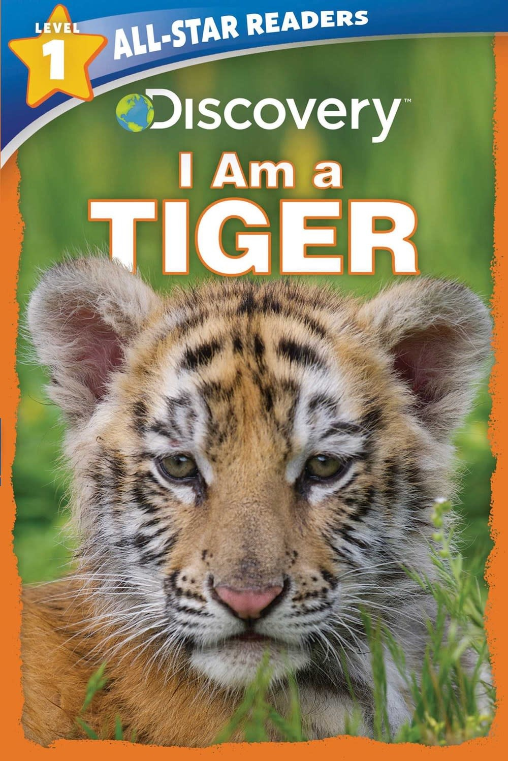 Silver Dolphin Books I Am a Tiger (Discover Readers, Lvl 1)