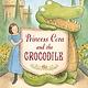 Candlewick Princess Cora and the Crocodile