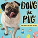 Scholastic Inc. I Am Doug the Pug