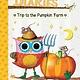 Branches Owl Diaries 11 The Trip to the Pumpkin Farm