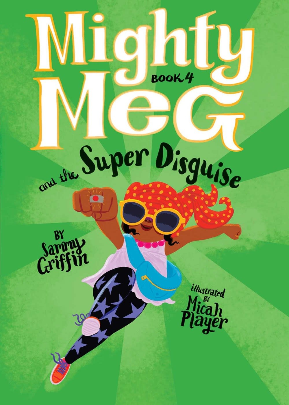 little bee books Mighty Meg 04 The Super Disguise