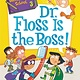 HarperCollins My Weirder-est School 03 Dr. Floss Is the Boss!