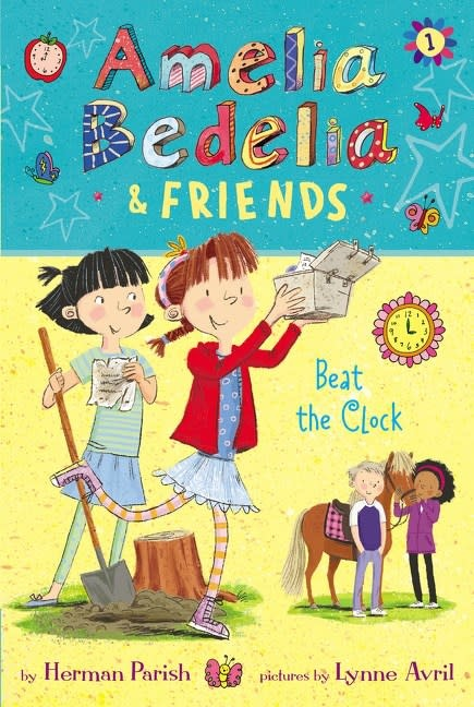 Greenwillow Books Amelia Bedelia & Friends 01 Beat the Clock