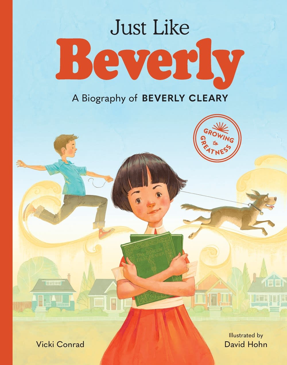 Little Bigfoot Growing to Greatness: Just Like Beverly [Beverly Cleary]