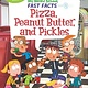 HarperCollins My Weird School Fast Facts: Pizza, Peanut Butter, and Pickles