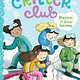 Little Simon Critter Club: Marion and the Girls' Getaway