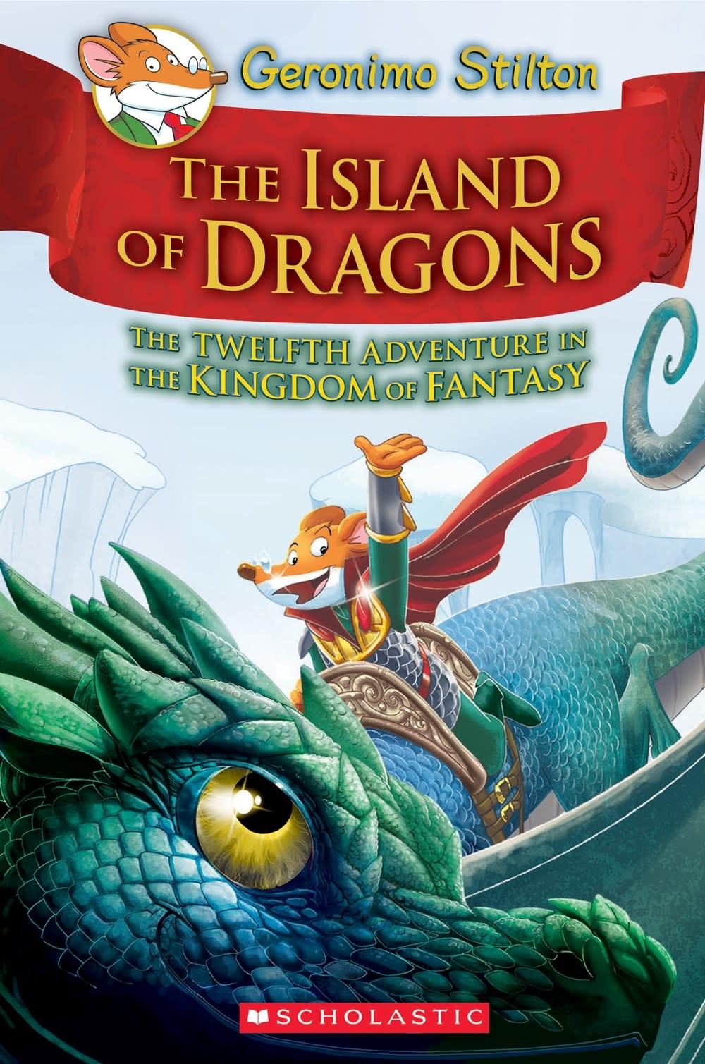 Scholastic Paperbacks Geronimo Stilton: Fantasy 12 Island of Dragons