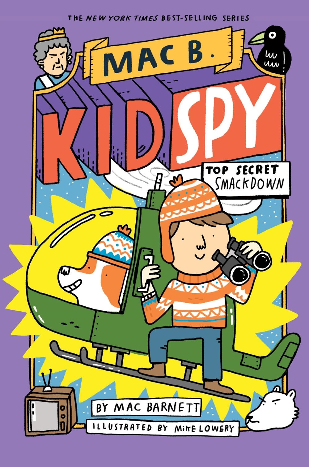 Orchard Books Mac B., Kid Spy 03 Top Secret Smackdown