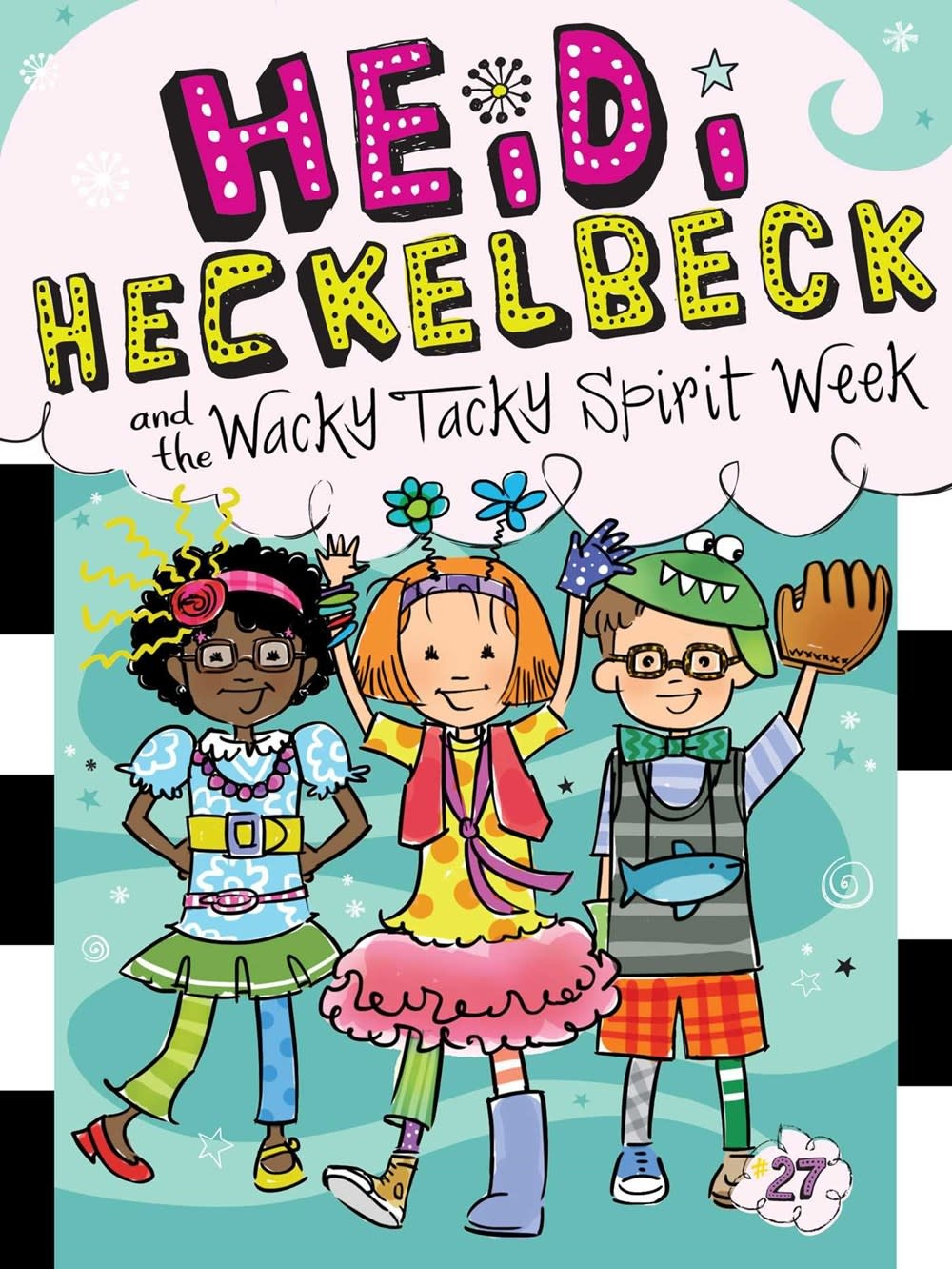 Little Simon Heidi Heckelbeck: The Wacky Tacky Spirit Week