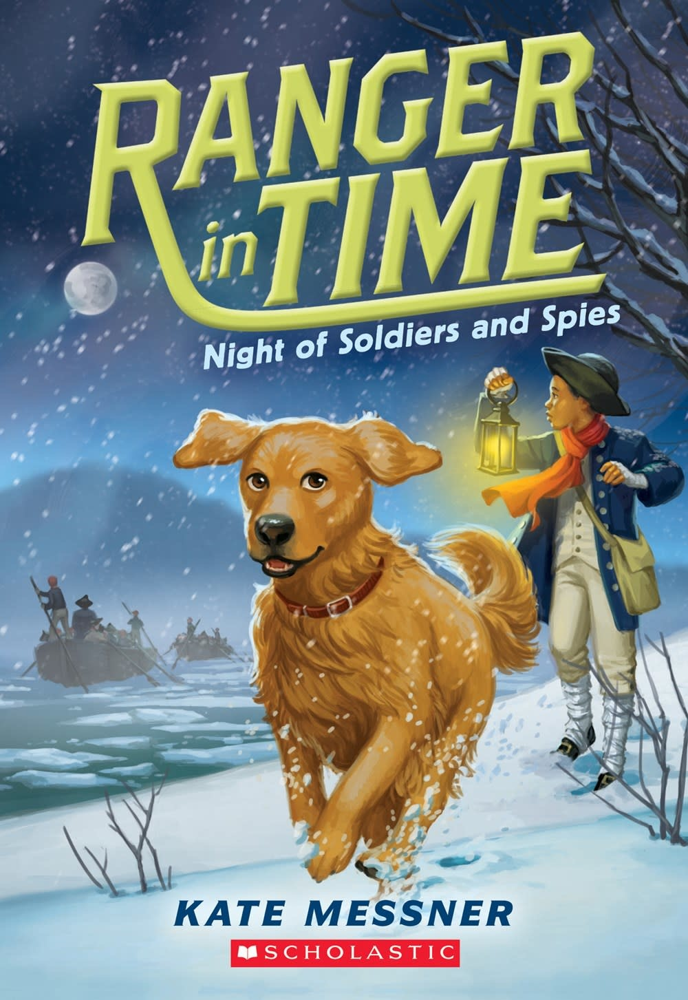 Scholastic Press Ranger in Time 10 Night of Soldiers and Spies