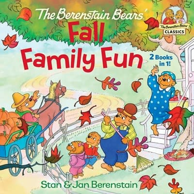 Random House Books for Young Readers The Berenstain Bears Fall Family Fun