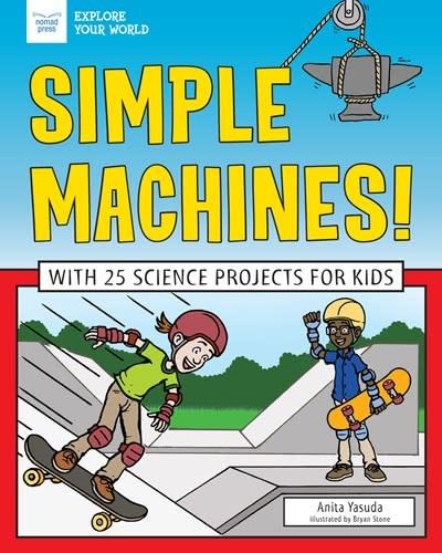 Nomad Press Simple Machines!