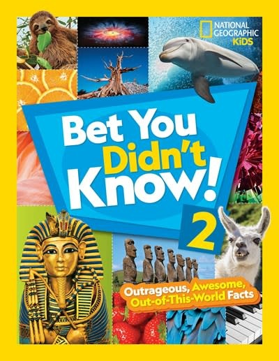 National Geographic Children's Books Bet You Didn't Know! 2